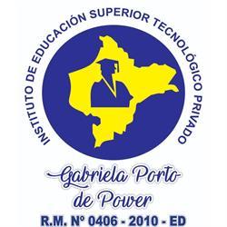 """Instituto Superior Tecnológico Privado """"Gabriela Porto De Power"""""""